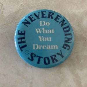 """Vintage Jewelry - The Neverending Story 2"""" Pin Button Do What You Dr"""